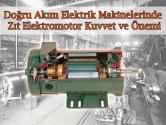 Doğru Akım Elektrik Makinelerinde Zıt Elektromotor Kuvvet ve Önemi