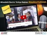 Mitsubishi Electric Türkiye Başkanı Masahiro FUJISAWA WIN Fuarı Video Röportajı