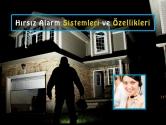 Hırsız Alarm Sistemleri ve Özellikleri