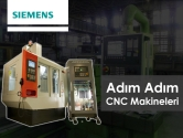 Adım Adım CNC Makineleri