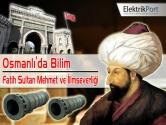 Fatih Sultan Mehmet ve İlimseverliği | Osmanlı'da Bilim 1.Bölüm