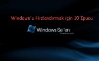 Windows'u Hızlandırmak için 10 İpucu | 1.Bölüm