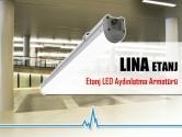 Etanj LED Aydınlatma Armatürü | LINA ETANJ