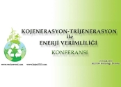 Kojenerasyon & Trijenerasyon ile Enerji Verimliliği Konferansı