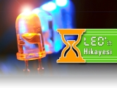 LED (Light Emitted Diode)'in Hikayesi