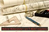 Makine Mühendisleri için 5 Mobil Uygulama | 2. Bölüm
