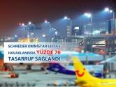 Schredér Omnistar LED ile Havaalanında Yüzde 76 Tasarruf Sağlandı