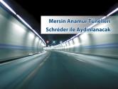 Mersin Anamur Tünelleri Schréder ile Aydınlanacak