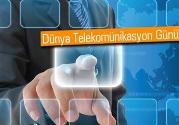 17 Mayıs Dünya Telekomünikasyon Günü