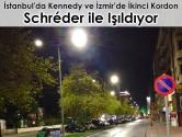 İstanbul'da Kennedy Caddesi ve İzmir'de İkinci Kordon Schréder ile Işıldıyor