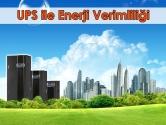 UPS ile Enerji Verimliliği ve Önemi