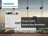 Desigo DXR2 |  Siemens Bina Teknolojileri