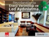Rezidanslarda Enerji Verimliliği ve Led Aydınlatma