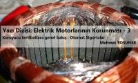 Koruyucu Tertibatlara Genel Bakış : Otomat Sigortalar | Elektrik Motorlarının Korunması  3. Bölüm