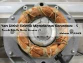 Termik Röle İle Motor Koruma - 1 | Elektrik Motorlarının Korunması  5. Bölüm