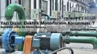 Elektrik Motorlarının Korunması 7. Bölüm | Kompakt Şalter İle Motor Koruma