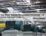 Sıcaklığa Bağlı Koruma Tertibatları | Elektrik Motorlarının Korunması 9. Bölüm