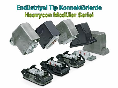 Endüstriyel Tip Konnektörlerde Heavycon Modüler Serisi