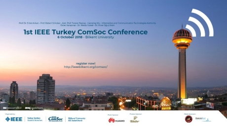 1st IEEE Turkey ComSoc Conference