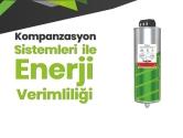 Kompanzasyon Sistemleri ile Enerji Verimliliği | Sigma Elektrik