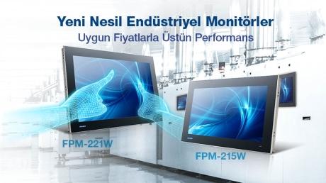 Yeni Nesil Endüstriyel Monitörler | Advantech FPM Serisi