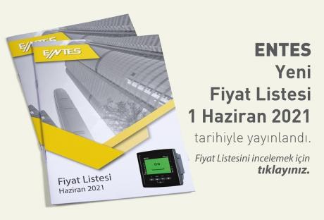 ENTES Fiyat Listesi Yayınlandı | Haziran 2021