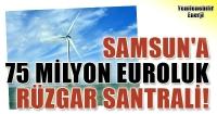 Samsun'da Rüzgar Santrali Kuruluyor