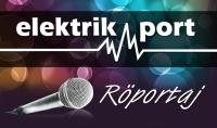Elektrikport Röportaj