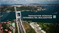 İnovasyon dünyası İstanbul'da buluşuyor