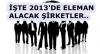 2013 Yılında Hangi Şirket Kaç Kişiyi İşe Alacak