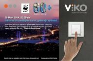 VİKO'dan 'Dünya Saati' (Earth Hour) Kampanyasına Destek
