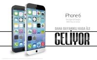 iPhone 6 Daha Dayanıklı Kasa İle Geliyor!