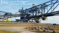 6. Overburden Conveyor Bridge F60: Bu makine dünyanın en büyük konveyör köprüsü. 80 metre yüksekliğe, 502 metre uzunluğa ve 202 metre genişliğe sahip bu köprü, 11.000 ton ağırlığında. Bu yapı 1991 yılında Almanya'da inşa edildi.