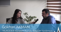 YILKODER Yönetim Kurulu Başkan Yardımcısı Gökhan Akman Röportajı